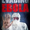 Evading Ebola Cover-lowest rez